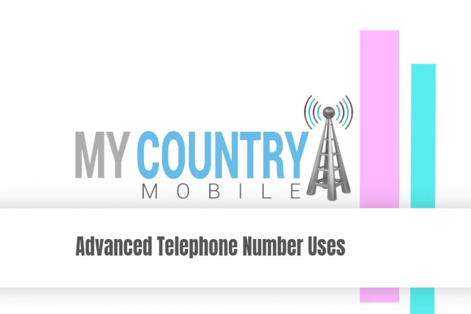 Advanced Telephone Number Uses - My Country Mobile