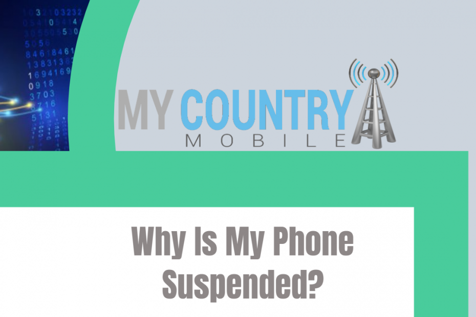 Why Is My Phone Suspended? - My Country Mobile