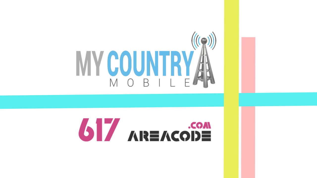 617 Area Code | Massachusetts Phone Area Codes | My Country Mobile
